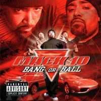 Purchase Mack 10 - Bang Or Ball