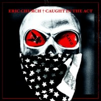 Purchase Eric Church - Caught In The Act: Live