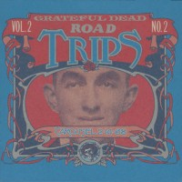 Purchase The Grateful Dead - Road Trips Vol. 2 NO. 2 CD2