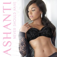 Purchase Ashanti - Never Should Have (CDS)