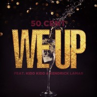 Purchase 50 Cent - We Up (Feat. Kendrick Lamar) (CDS)