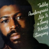 Purchase Teddy Pendergrass - Life Is A Song Worth Singing (Vinyl)
