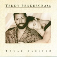 Purchase Teddy Pendergrass - Truly Blessed
