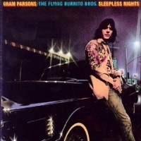 Purchase Gram Parsons - Sleepless Nights (With The Flying Burrito Brothers) (Reissued 2003)
