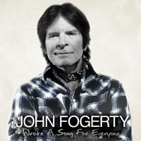 Purchase John Fogerty - Wrote a Song For Everyone