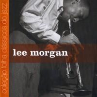 Purchase Lee Morgan - Coleção Folha Clássicos Do Jazz Vol. 20