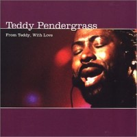 Purchase Teddy Pendergrass - From Teddy, With Love