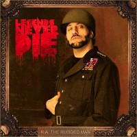 Purchase R.A. The Rugged Man - Legends Never Die
