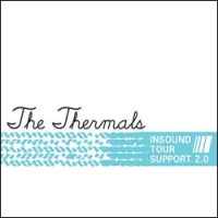 Purchase The Thermals - Insound Tour Support 2.0