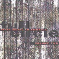 Purchase Full Circle - Irish Music In America Vol. 2