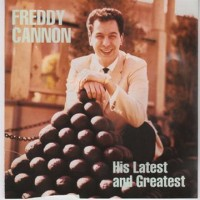 Purchase Freddy Cannon - His Latest And Greatest