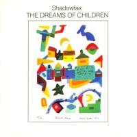 Purchase Shadowfax - The Dreams Of Children (Vinyl)
