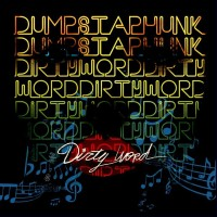 Purchase Dumpstaphunk - Dirty Word