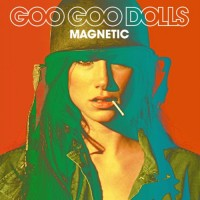 Purchase Goo Goo Dolls - Magnetic