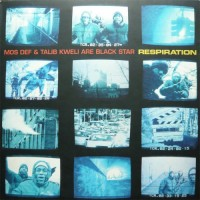 Purchase Mos Def - Respiration (With Talib Kweli, As Black Star) (Feat. Common)