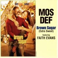 Purchase Mos Def - Brown Sugar (Extra Sweet) (Feat. Faith Evans) (CDS)