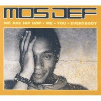 Purchase Mos Def - We Are Hip Hop • Me • You • Everybody CD1