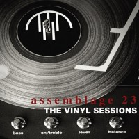 Purchase Assemblage 23 - The Vinyl Sessions