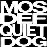 Purchase Mos Def - Quiet Dog Bite Hard (CDS)