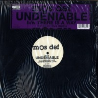 Purchase Mos Def - Undeniable / There Is A Wa y (VLS)