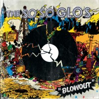 Purchase The So So Glos - Blowout