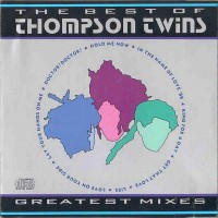 Purchase Thompson Twins - The Best Of Thompson Twins: Greatest Mixes
