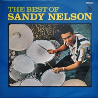 Purchase Sandy Nelson - The Best Of Sandy Nelson (Vinyl)