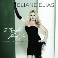 Purchase Eliane Elias - I Thought About You: A Tribute To Chet Baker
