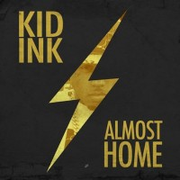 Purchase Kid Ink - Almost Home (EP)