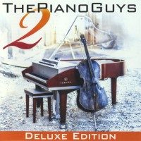 Purchase The Piano Guys - The Piano Guys 2 (Deluxe Edition)