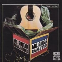 Purchase Charlie Byrd - Mr. Guitar (Remastered 1998)