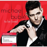 Purchase Michael Buble - To Be Loved (Deluxe Edition)