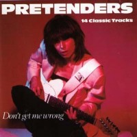 Purchase The Pretenders - Don't Get Me Wron g (Vinyl)