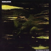 Purchase Tribulation - The Formulas Of Death