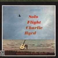 Purchase Charlie Byrd - Solo Flight (Vinyl)