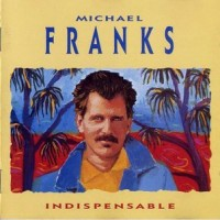 Purchase Michael Franks - Indispensable