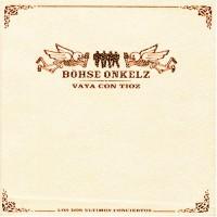 Purchase Böhse Onkelz - Vaya Con Tioz CD1