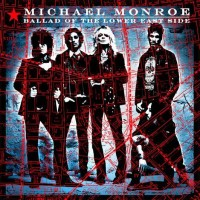 Purchase Michael Monroe - Ballad Of The Lower East Side (CDS)