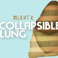 Purchase Relient K - Collapsible Lung