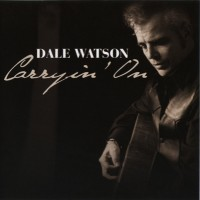 Purchase Dale Watson - Carryin' On