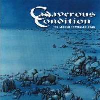 Purchase Cadaverous Condition - The Lesser Travelled Seas