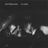 Purchase Ketil Bjornstad - La Notte