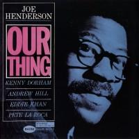Purchase Joe Henderson - Our Thing (Vinyl)