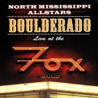 Purchase North Mississippi Allstars - Boulderado - Live At The Fox CD1