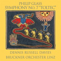 Purchase Philip Glass - Symphony No.7 'toltec'