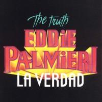 Purchase Eddie Palmieri - The Truth - La Verdad