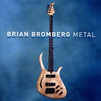 Purchase Brian Bromberg - Metal