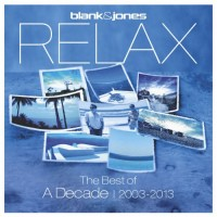 Purchase Blank & Jones - Relax - The Best Of A Decade (2003-2013) CD2