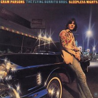 Purchase Gram Parsons - Sleepless Nights (with The Flying Burrito Bros) (Remastered 2003)