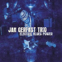 Purchase Jan Gerfast Trio - Electric Blues Power